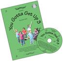 You Gotta Get Up 3 - Bk/CD
